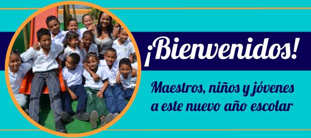 Bienvenidos maestros, niños y jóvenes a este nuevo año escolar