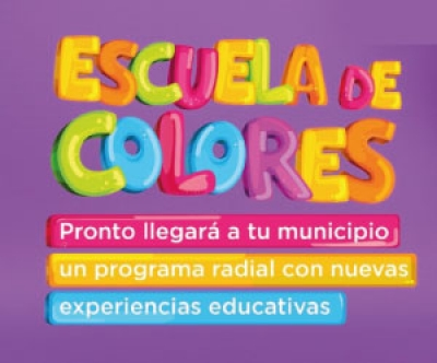 "Programa radial educativo ""La Escuela de Colores"""